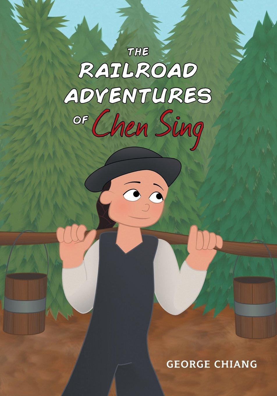 TheRailroadAdventuresofChenSing.jpg