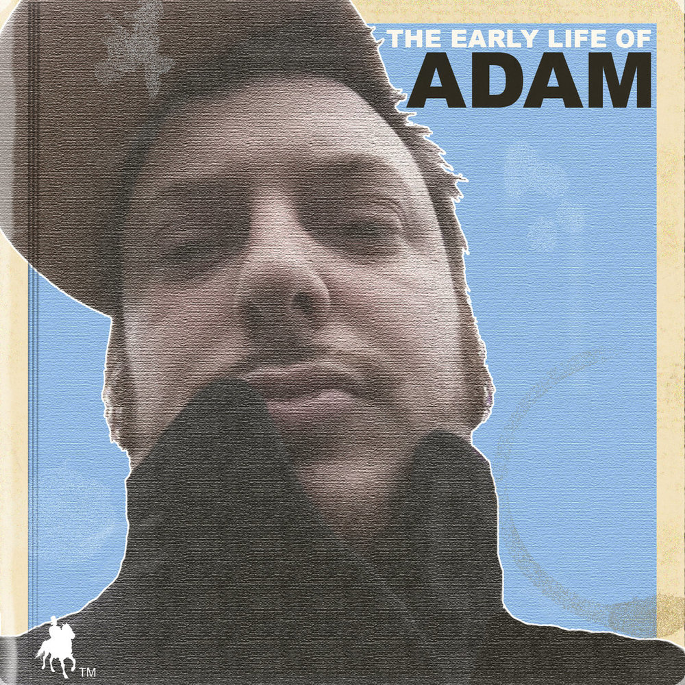 The Early Life of Adam [2012]
