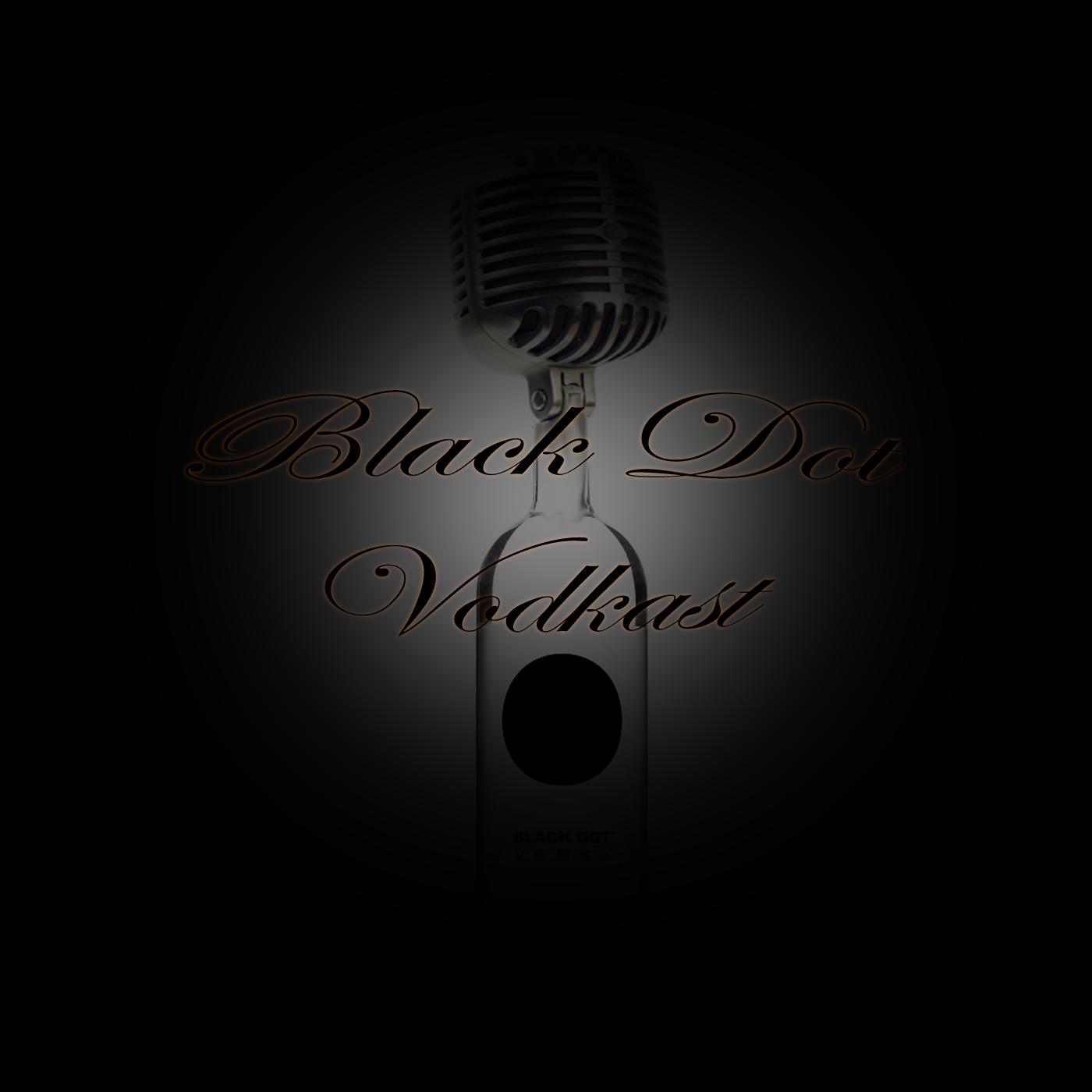 Black Dot Vodkast - Letter R Productions