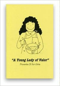 A Young Lady of Valor: Proverbs 31 for Girls.  By: Pam Forster.  A coloring book of Proverbs 31 illustrations.