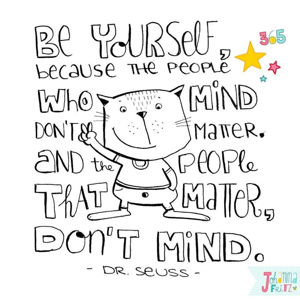 A Dr. Seuss quote- By Johanna Fritz Illustration