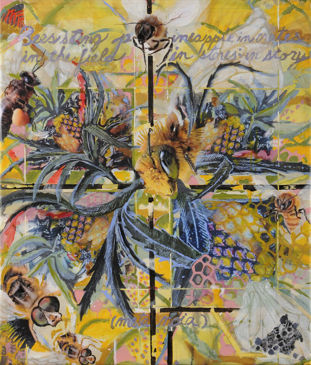 Metanoia #2:  Bees Sting Pineapples. 34 x 29.  Mixed Media- acrylic, asphaltum, paper on canvas.