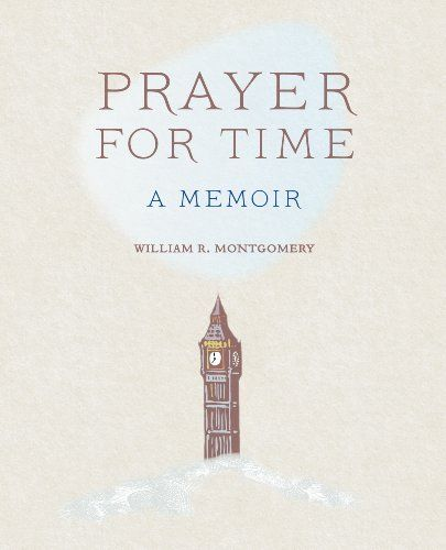 Bill Montgomery Prayer for Time