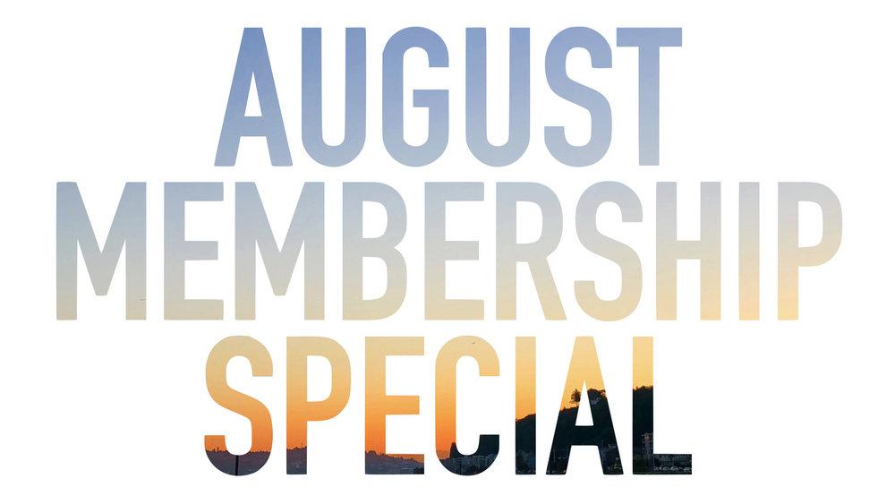 August 2018 membership special.001_mini.jpeg