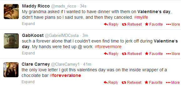 """Valentine's Day is also """"National Whining About Being Alone"""" Day, which should be the 8th deadly Twitter Sin."""