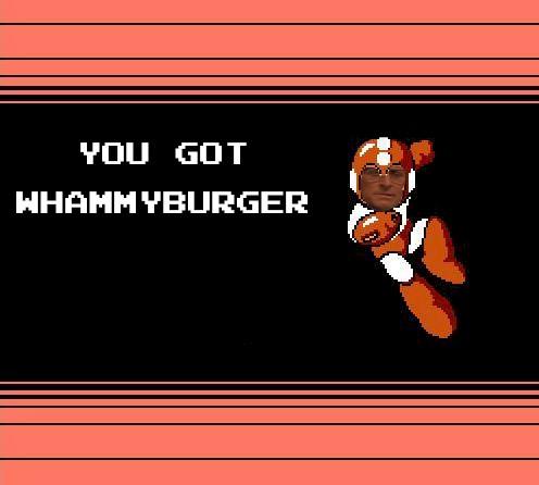YOU GOT WHAMMYBURGER.