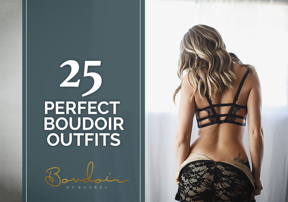 Boudoir Outfit Ideas - Los Angeles