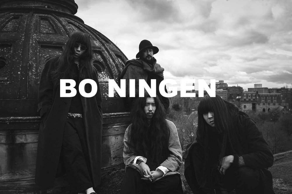 Enlightenment activists from far east psychedelic underground. Bo Ningen are from Tokyo, Gunmma, Tajimi, Nishinomiya but met in london. 'Being psychedelic means to stand queitly / loudly in the middle of the interzone and stare at both sides at once'.