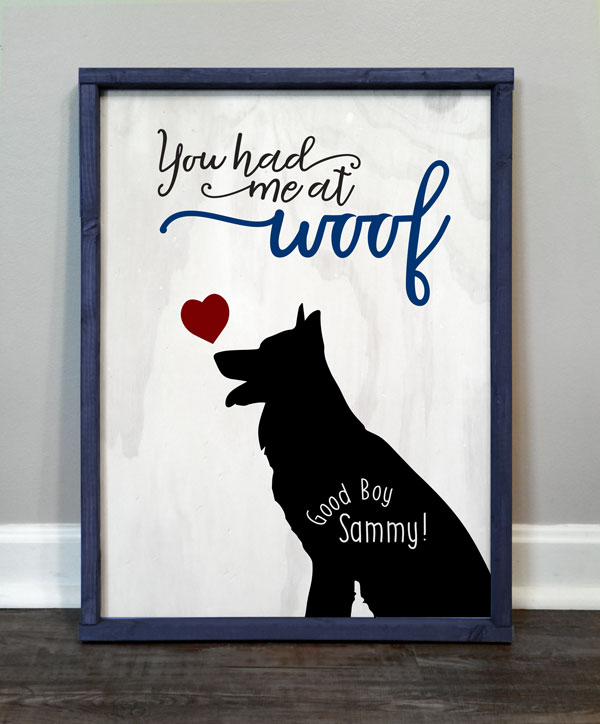 You Had me at Woof #3, personalized