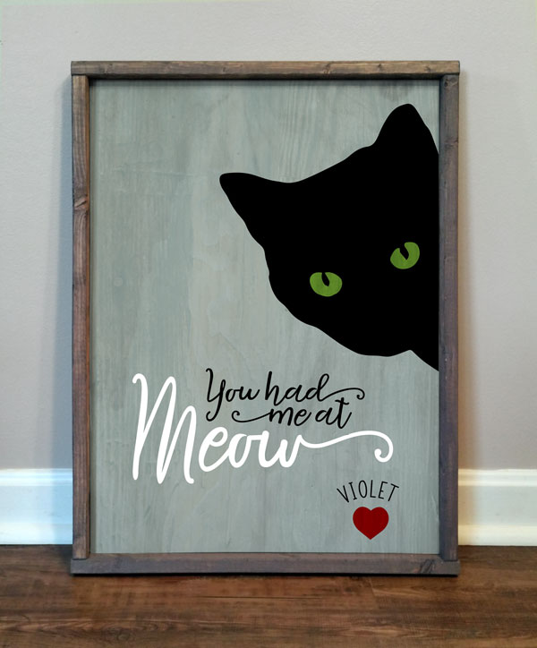 You Had Me at Meow, personalized