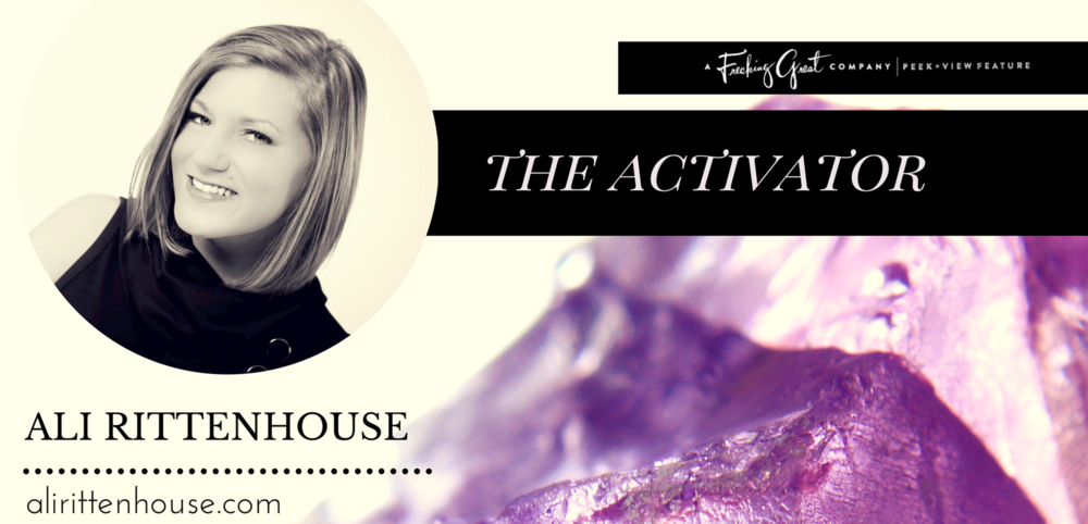 Ali Rittenhouse the Activator_Oct2014 Banner.png