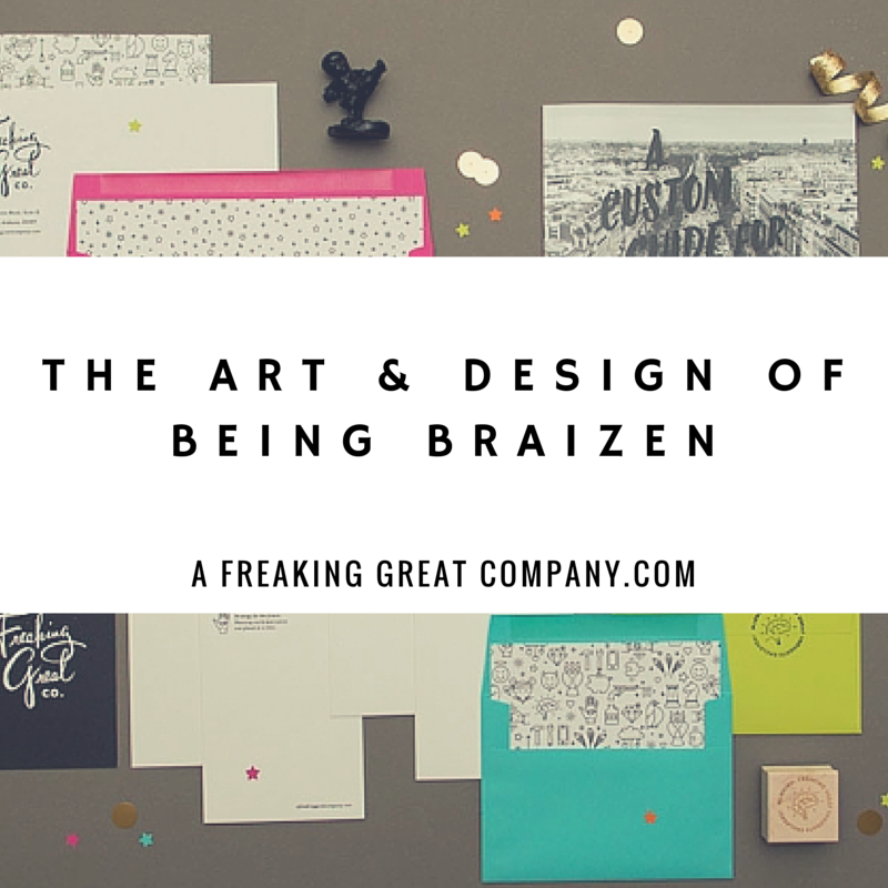 a-freaking-great-company-braizen-branding