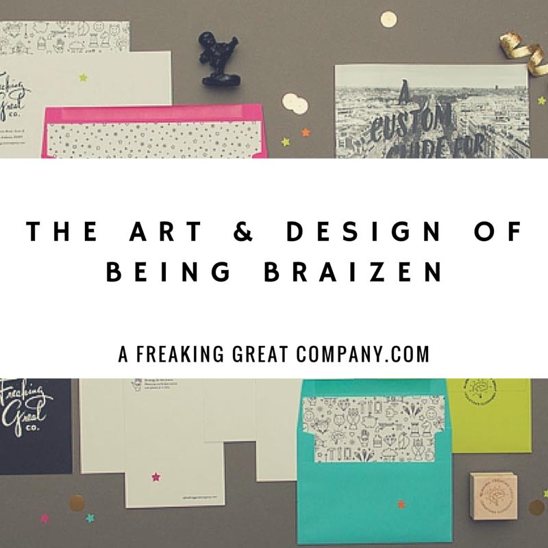 a-freaking-great-company-braizen-branding