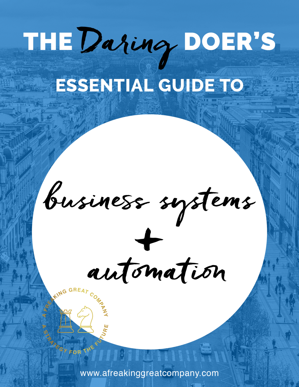 Essential Guide To Business Systems and Automation