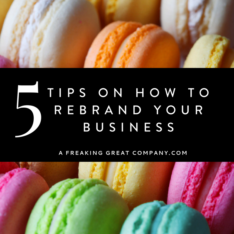 5-tips-on-how-to-rebrand-your-business
