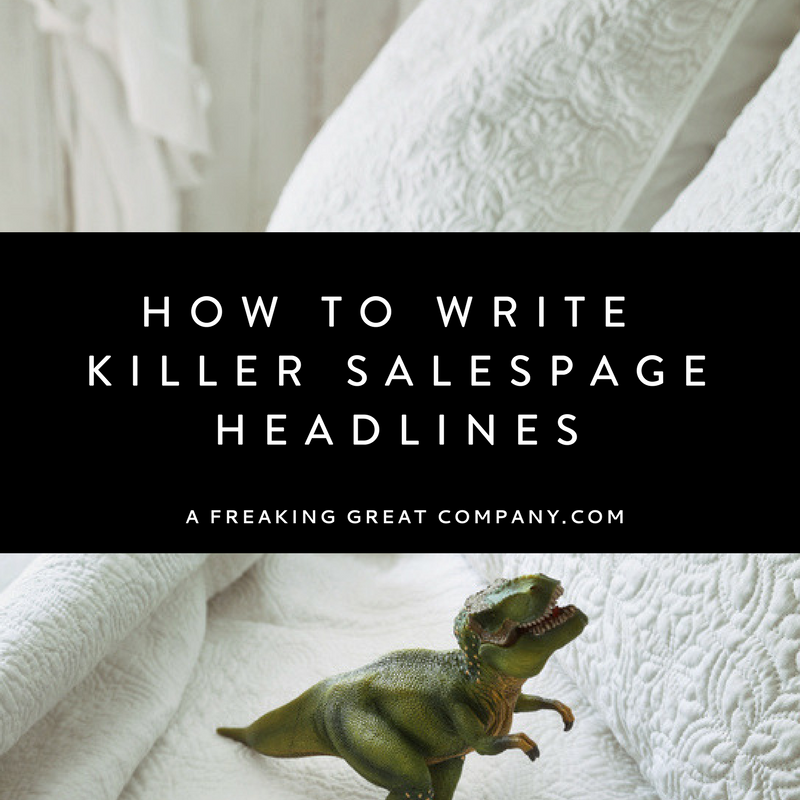 how-to-write-killer-salespage-headlines