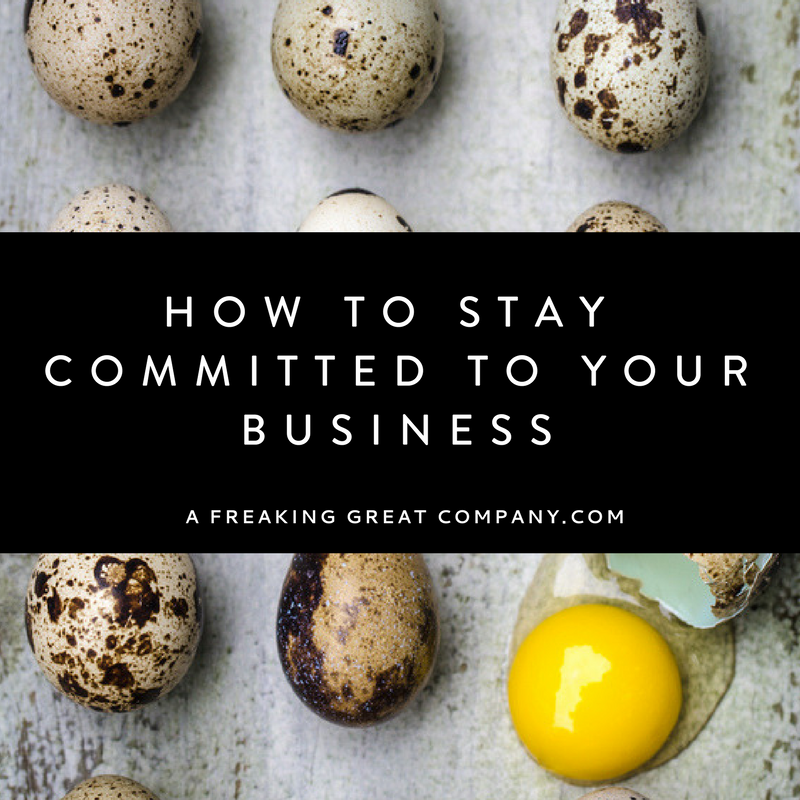 5-ways-to-stay-committed-to-your-business