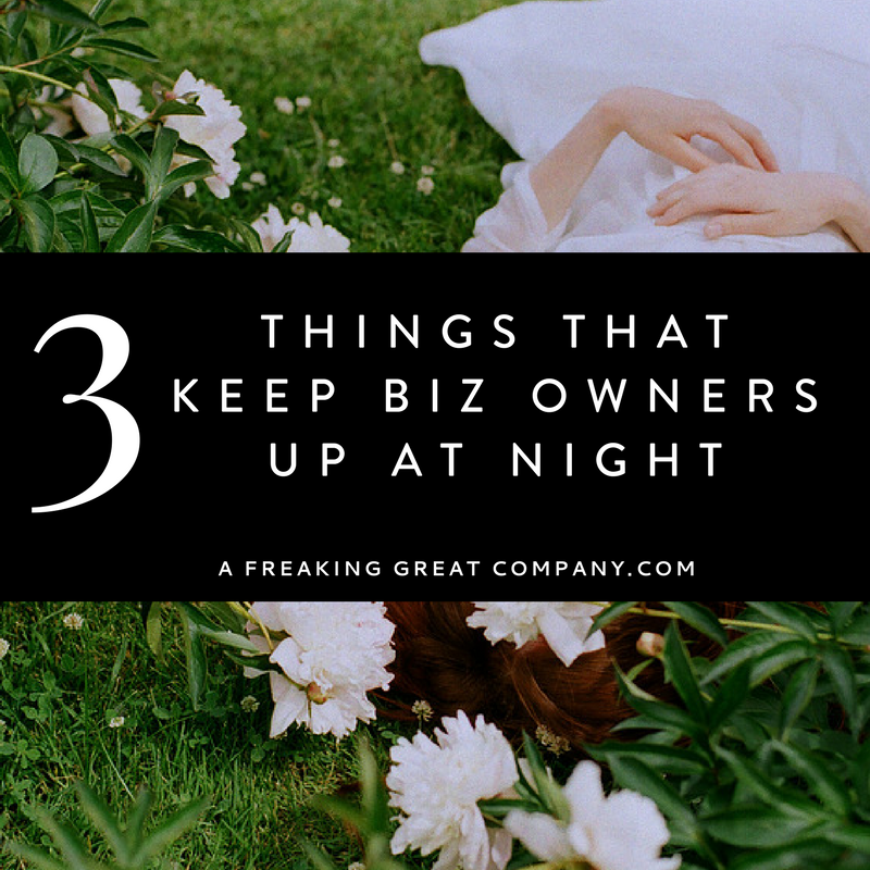 3-things-that-keep-business-owners-up-at-night