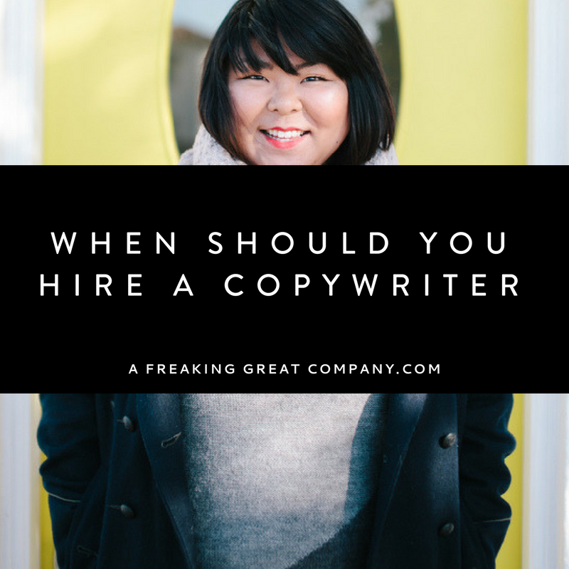 When should you hire a copywriter