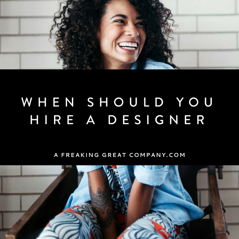 when should you hire a graphic designer