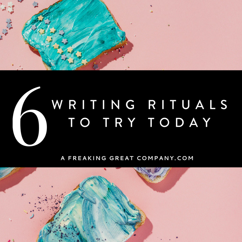 6-insanely-awesome-writing-rituals