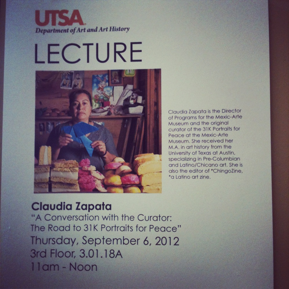 "Flier for ""Curator's Talk: The Road to 31K Portraits for Peace"" at the University of Texas-San Antonio, 2012"