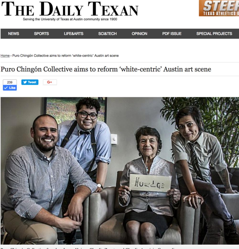 "Elena Meija , "" Puro Chingón aims to reform 'white-centric' Austin art scene,""  Daily Texan , March 8, 2016. 8."