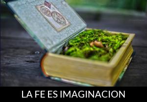 La fe es imaginación