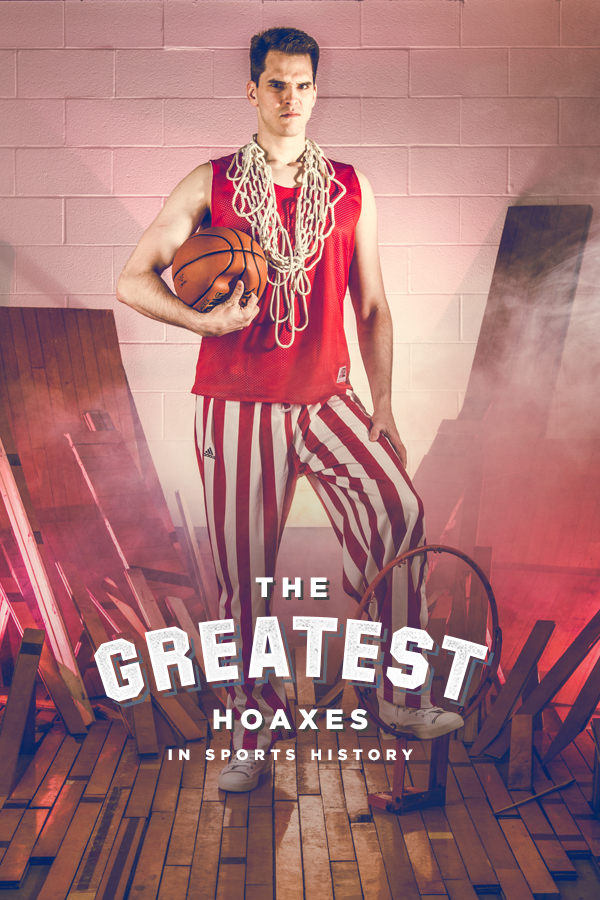 THE GREATEST HOAXES IN SPORTS HISTORY -