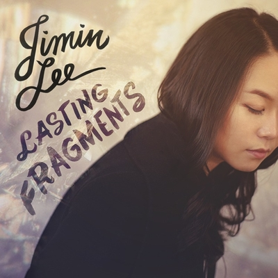 Lasting Fragments (2014) Jimin Lee