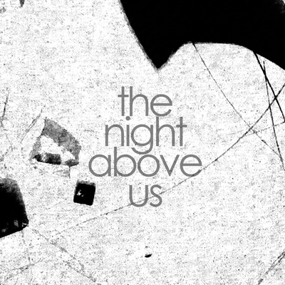 Volume 1 (2014) The Night Above Us