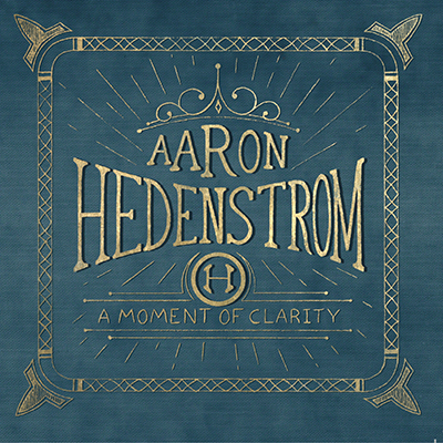 A Moment of Clarity (2014) Aaron Hedentrom http://www.aaronhedenstrom.com/blog/studio-album-feature-matt-young-drums