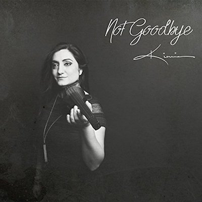 Not Goodbye (2017) Kimia