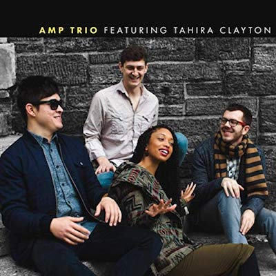 To Be Determined    (2018)   AMP Trio ft. Tahira Clayton