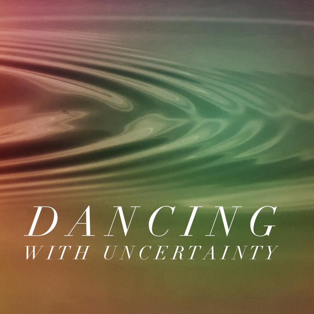 DancingwithUncertainty
