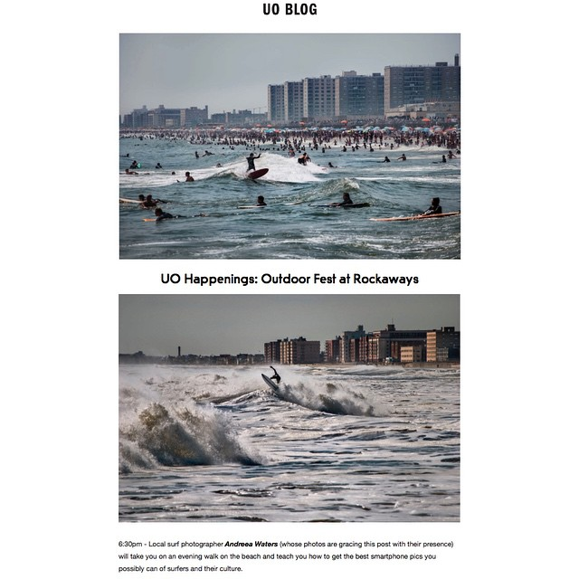 Today_on__UO_Blog__urbanoutfitters_thx_for_the_photo_feature_and_see_you_Saturday_in_Rockaway_Beach_w__outdoorfest_-_630p_Surf_and_beach_photography._Events_schedule_online_Outdoorfest.com___OFNYC15__surfNYC__RockawayBeach__queens__beachphotography__.jpg