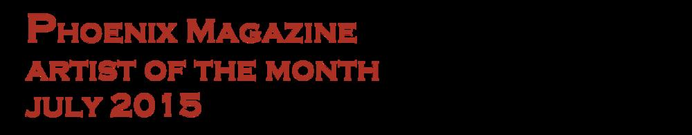 Phoenix Magazine artist of the month