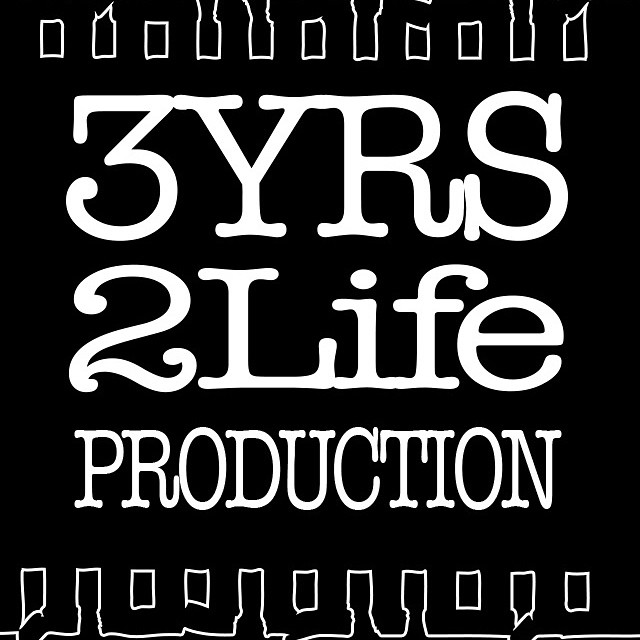 Check out the new website... www.3yrs2lifeproduction.com