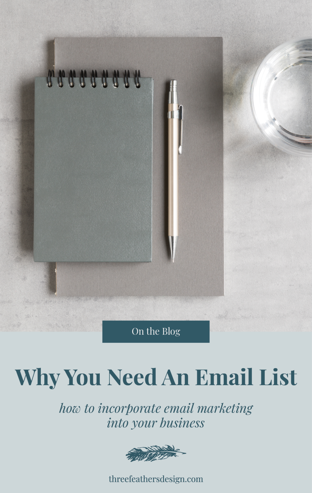Why You Need An Email List | Three Feathers Design | threefeathersdesign.com