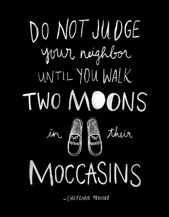 Inspirational Quote Walk Two Moons in their Moccasins — June
