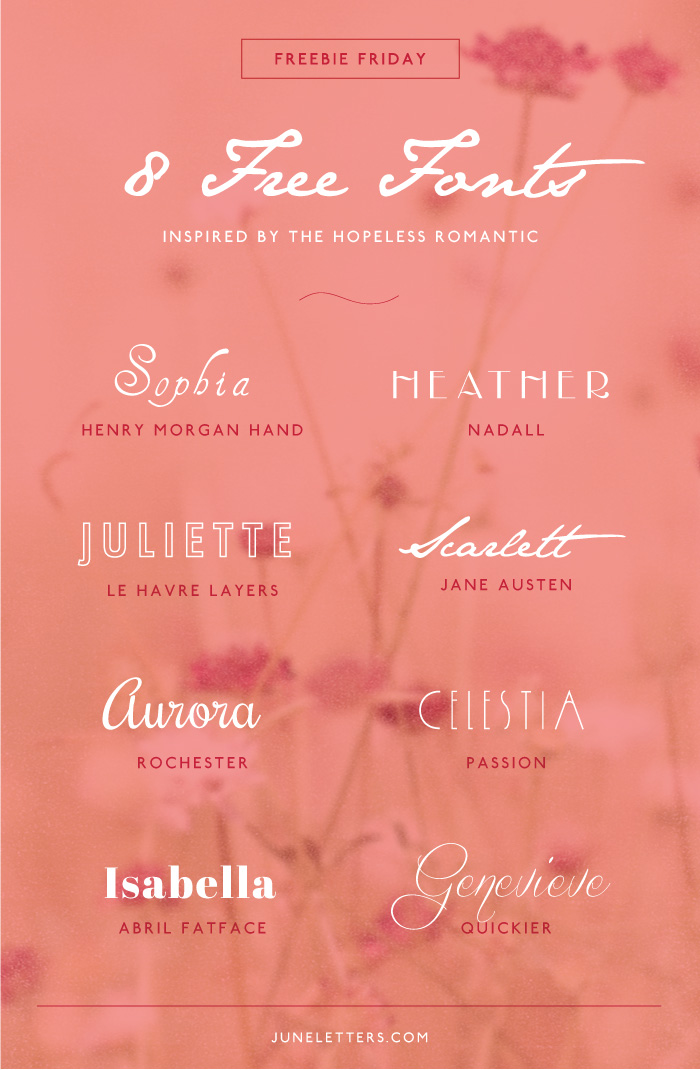 Freebie Friday 8 Free Fonts Inspired By The Hopeless Romantic June Letters Studio