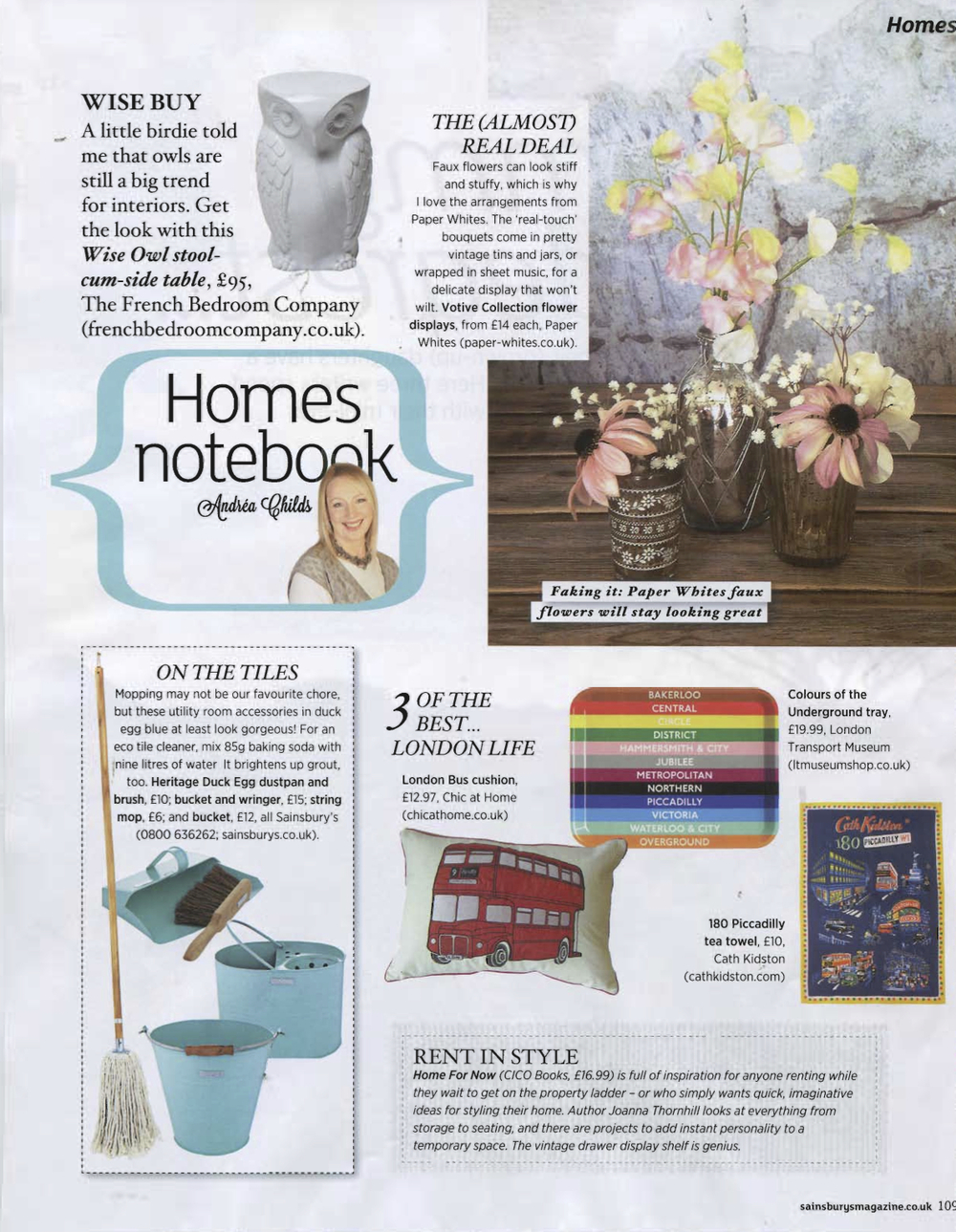 Sainsbury's Magazine had a few kind words to say about Home for Now at the bottom of their Homes Notebook page, March 2014