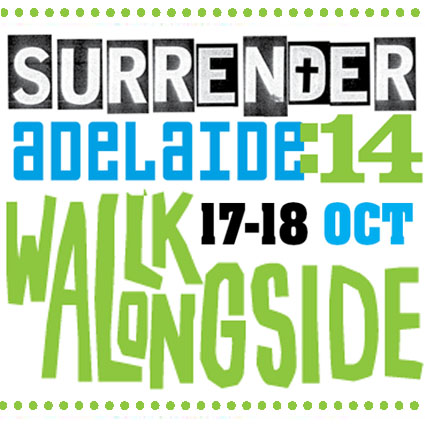 SURRENDER:14 Adelaide - Walk Alongside