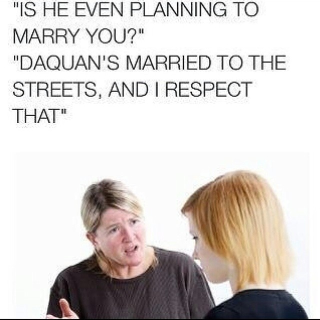 More #daquan for the day. married to the streets. @ryan_fsm