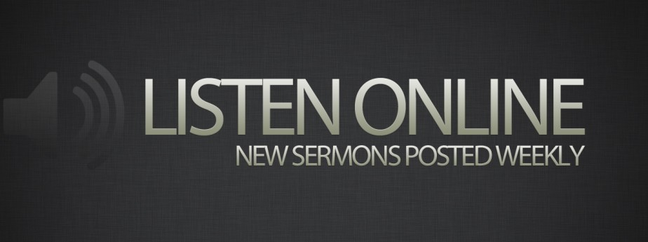 Click  here  to listen to one of our recent messages.