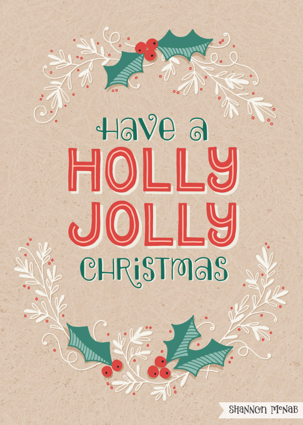 Holly Jolly illustrated typography | ©2016 Shannon McNab