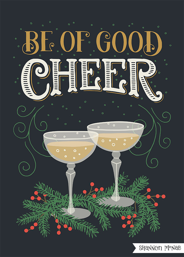 Be of Good Cheer Christmas Illustration | Copyright ©2017 Shannon McNab