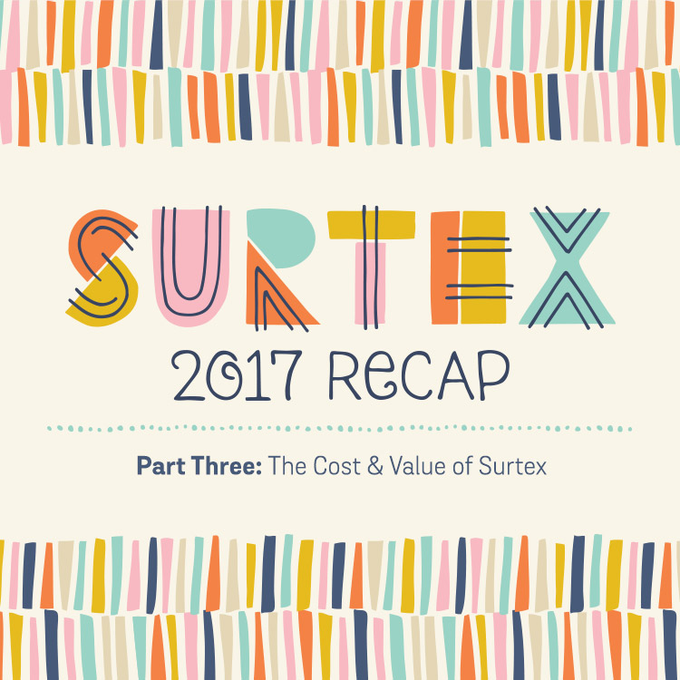 Surtex 2017 Recap Part Three: The Cost & Value of Exhibiting at a Trade Show | shannonmcnab.com