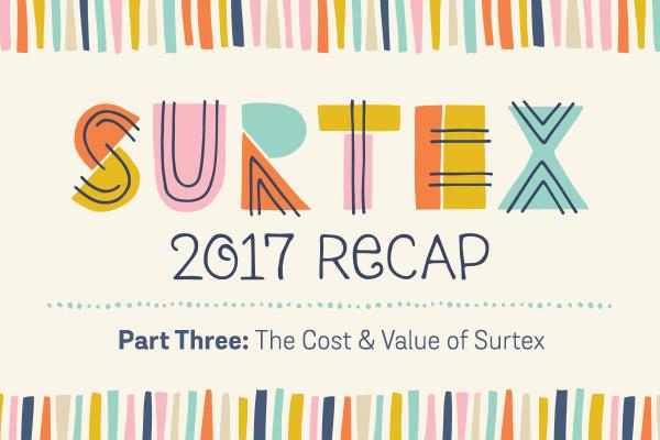 Surtex 2017 Recap Part 3: The Cost & Value of Exhibiting at