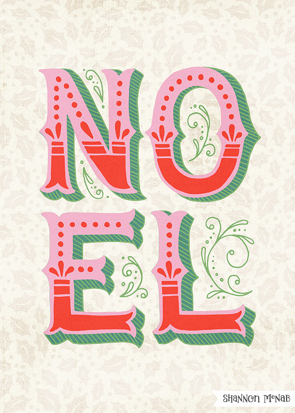NOEL | Hand Lettered Christmas Typography | ©2017 Shannon McNab